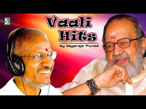 Vaali Lyrics Tuned By Ilayaraja | Audio Jukbox