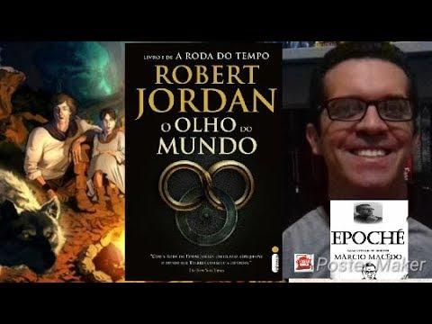 O Olho do Mundo - Livro 1 de A Roda do Tempo de Robert Jordan