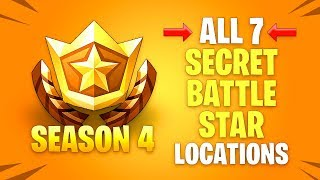 ALL 7 Secret Battle Star Locations - Season 4 Fortnite Battle Royale Challenges