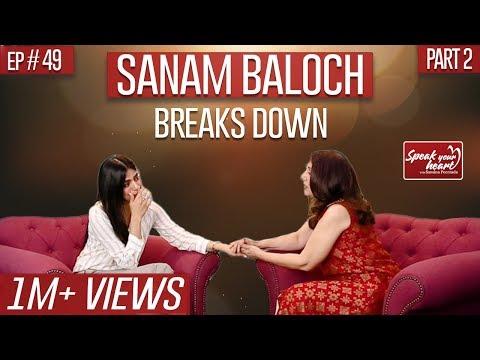 Sanam Baloch's Most Emotional Interview | Khaas | Speak Your Heart With Samina Peerzada | Part II