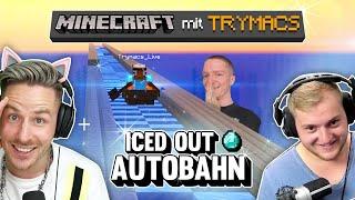 WIR bauen uns eine MINECRAFT AUTOBAHN (iced out •) - MINECRAFT mit TRYMACS!