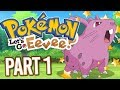 Pokemon Let's Go Eevee - MY FIRST SHINY?! - Part 1