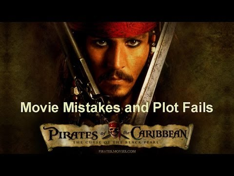 Movie Mistakes Goofs, bloopers and Plot Fails Pirates of the Caribbean 1 - Curse of the Black Pearl
