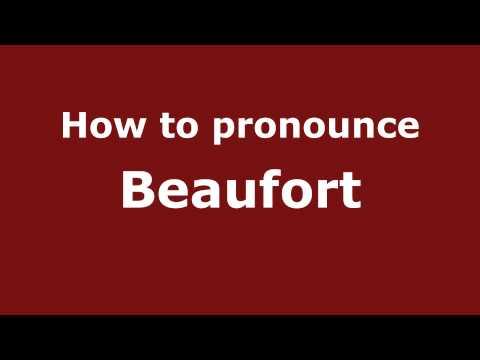 How to Pronounce Beaufort - PronounceNames.com