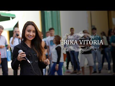 Érika Vitória - A garota que canta e encanta
