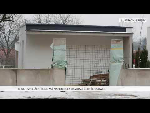 TV Brno 1: 25.1.2017 Speciální fond má napomoci likvidaci černých staveb.