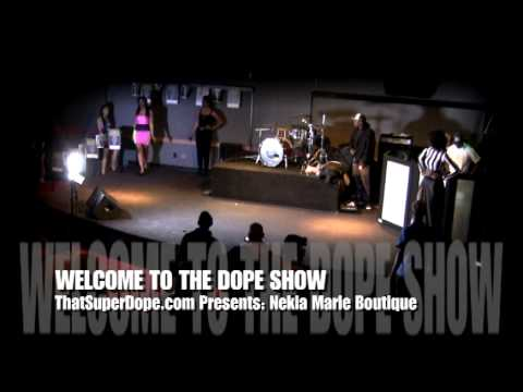  Nekia Marie (FASHION) @ WELCOME TO THE DOPE SHOW 