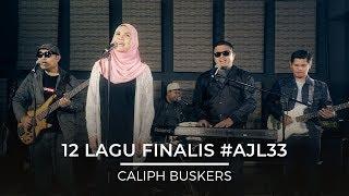 Download lagu 12 Lagu Finalis Ajl33 Caliph Buskers Mp3