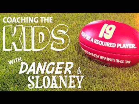 Danger and Sloaney Coach the Kids