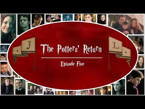 The Potters' Return - Episode 5   Harry Potter FanFic Forever