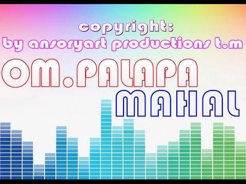 Video Mahal-Om.Palapa Lawas Kenangan Lagu Dangdut Koplo Classic download in MP3, 3GP, MP4, WEBM, AVI, FLV January 2017