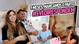 9 MESES, MARCAMOS O PARTO #EVEDIRESPONDE