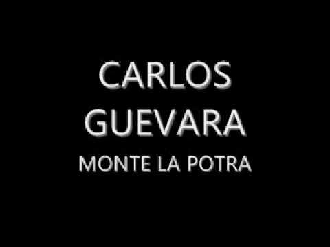 CARLOS GUEVARA MONTE LA POTRA.wmv