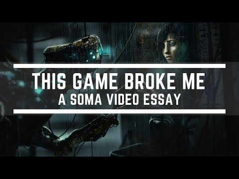 The Game That Broke Me - A SOMA Video Essay