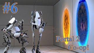 Portal 2 - Co-op Oynuyoruz! - Bölüm 6 - Amacın Ne Teknoloji?!