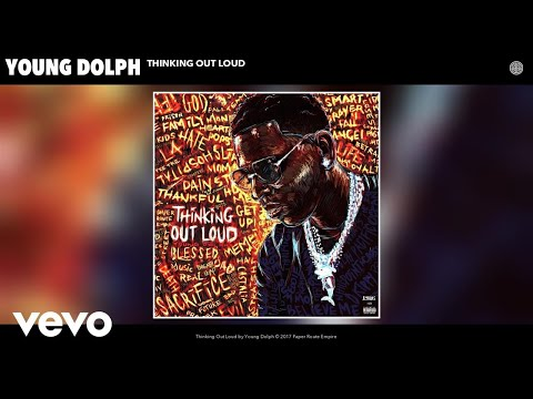 Young Dolph - Thinking Out Loud (Audio) (видео)