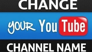 How To Change Your Youtube Username March 2015