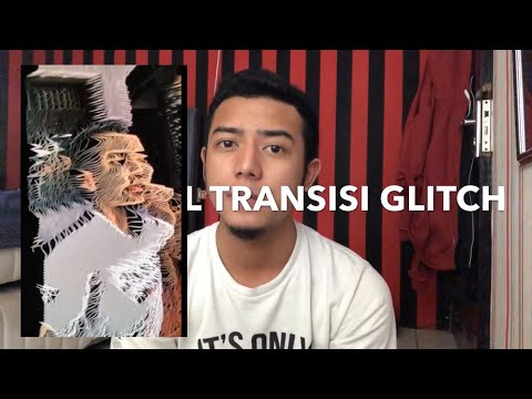 TUTORIAL TRANSISI GLITCH ANDROID & IPHONE - TRANSITION APP LIKE | TIKTOK