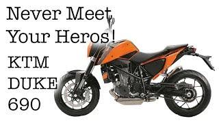 8. Never Meet Your Heros - KTM Duke 690 Ride-on Review Motovlog