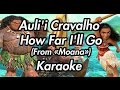 Auli'i Cravalho - How Far I'll Go (From