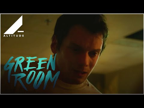 GREEN ROOM - ON BLU-RAY, DVD & VOD NOW