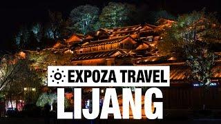 Lijiang China  city photo : Lijiang Vacation Travel Video Guide