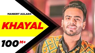 Video Khayal (Full Video) | Mankirt Aulakh | Sabrina Bajwa | Sukh Sanghera | Latest Punjabi Song 2018 MP3, 3GP, MP4, WEBM, AVI, FLV April 2018