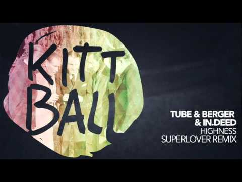 Tube & Berger, In.deed - Highness (Superlover Remix)