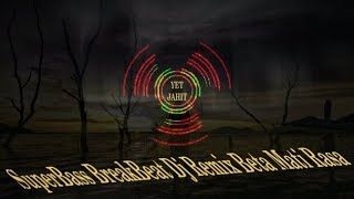 Video Superbass Breakbeat Remix Beta Mati Rasa Dj Exotis MP3, 3GP, MP4, WEBM, AVI, FLV Juli 2018