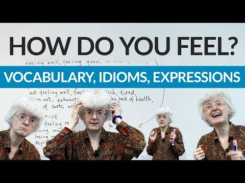 How are you feeling? Vocabulary & expressions to answer this common question! (видео)