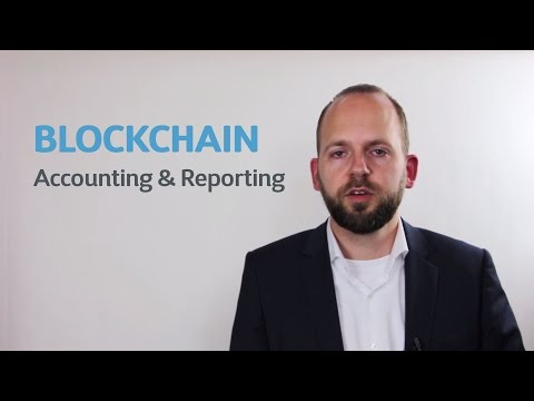 How blockchain technology will change auditing and accounting for good