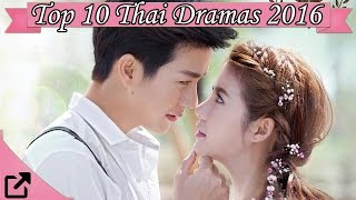 Video Top 10 Thai Dramas of 2016 MP3, 3GP, MP4, WEBM, AVI, FLV Maret 2018