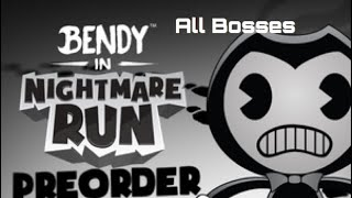 Bendy in Nightmare Run All Bosses on Final Act