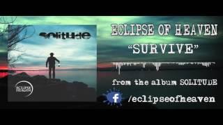 Video Eclipse of Heaven - Survive (album track)