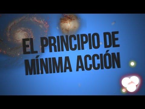 Video Principio de Mínima Acción - Uno de los Principios Más Importantes del Universo de Ciencia