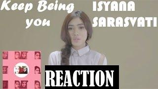 Video Isyana Sarasvati - Keep Being You Reaction [ SO BEAUTIFUL *_* ] MP3, 3GP, MP4, WEBM, AVI, FLV Desember 2018