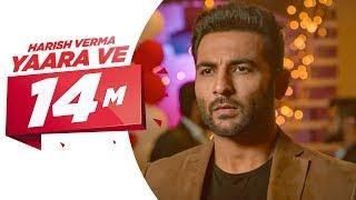 Video Yaar Ve (Full Song) | Harish Verma | Jaani | B Praak | Latest Punjabi Song 2017 | Speed Records MP3, 3GP, MP4, WEBM, AVI, FLV April 2017