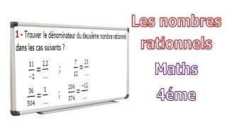 Maths 4ème - Les nombres rationnels Exercice 2