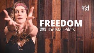 Freedom - Pharrell Williams (The Mail Pilots cover) Nossa Toca