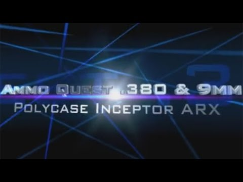 Ammo Quest: Polycase ARX Inceptor test in .380 ACP and 9mm