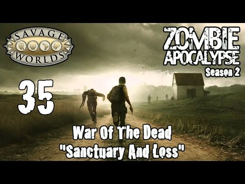 Savage Worlds, Zombie Apocalypse Season 2, Episode 35,