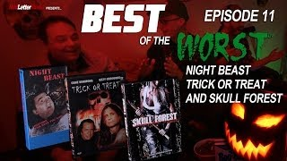 Video Best of the Worst: Night Beast, Trick or Treat, and Skull Forest MP3, 3GP, MP4, WEBM, AVI, FLV Agustus 2018