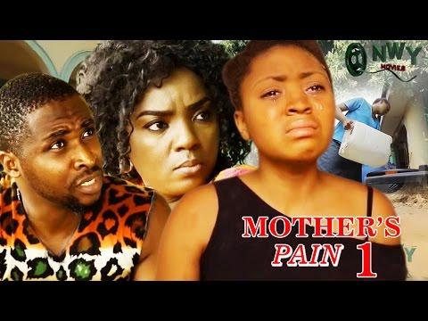 Mother's Pain Season 1   - 2017 Latest Nigerian Nollywood Movie