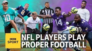 Video Can NFL players play 'proper football'? - BBC Sport MP3, 3GP, MP4, WEBM, AVI, FLV April 2018