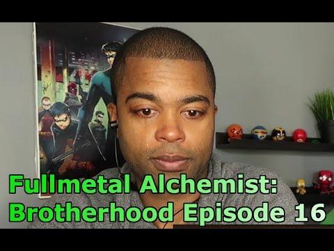 Fullmetal Alchemist: Brotherhood Episode 16