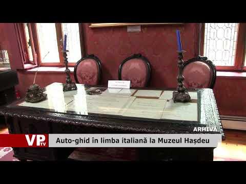 Auto-ghid în limba italiană la Muzeul Hașdeu