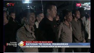 Video Tanpa Dokumen, Ratusan TKI asal Malaysia Diamankan Polisi - BIP 19/03 MP3, 3GP, MP4, WEBM, AVI, FLV Maret 2019