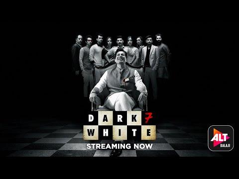 Dark 7 White | Trailer 2 | Streaming Now | Starring Sumeet Vyas, Nidhi Singh, Jatin Sarna| ALTBalaji