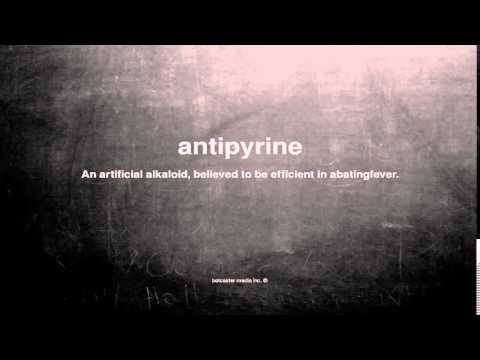 What does antipyrine mean