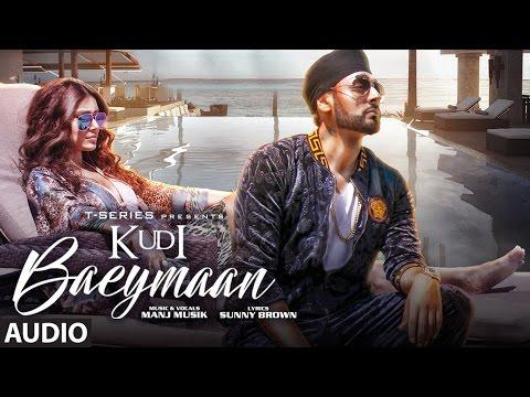 Kudi Baeymaan Full Audio Song | Manj Musik |